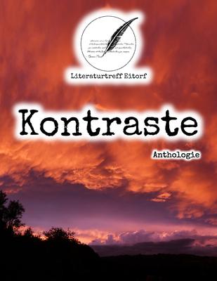 """Für die Anthologie """"Kontraste"""" des Literaturtreffs Eitorf kam das Foto """"Bunter Abendhimmel"""" zum Einsatz."""