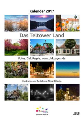 Kalender 2017, Impressionen aus der Region Teltow, Kleinmachnow, Stahnsdorf,  Foto: Dirk Pagels, Teltow