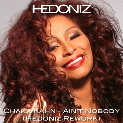 Ain't Nobody (Hedoniz Rework)