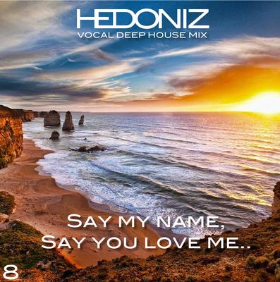 Say My Name Say You Love Me