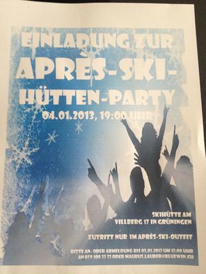 Das sind wir beim Thema: Après-Ski-Party. Das gibt es bei uns schon traditionell seit vielen Jahren, wie z.B. auch am 4.1.2013