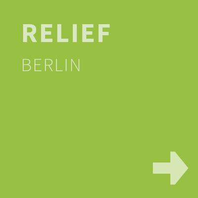 RELIEF, Berlin