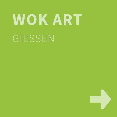 WOK ART, Gießen