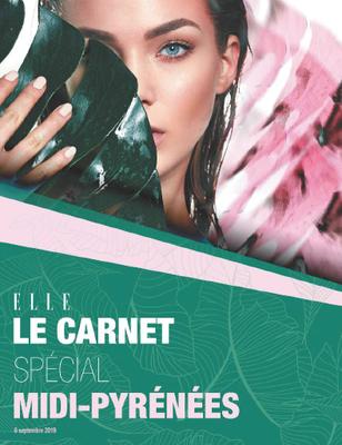 """Elle """"Le carnet"""" spécial Midi-Pyrénées, 6 septembre 2019"""