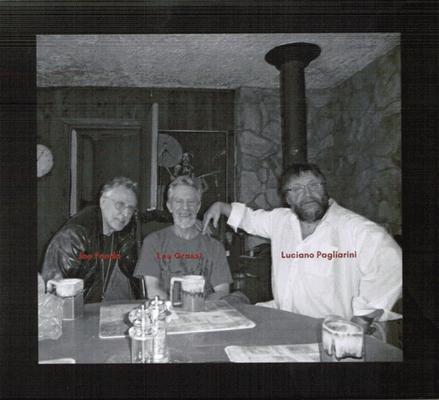 Cover Seite 3: Joe Fonda, Lou Grassi und Luciano Pagliarini; Photo: (C) Catherine Cros