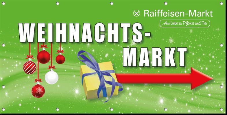 Mesh-Banner mit Motiv Weihnachtsmarkt für den Raiffeisen-Markt in Niederkrüchten.