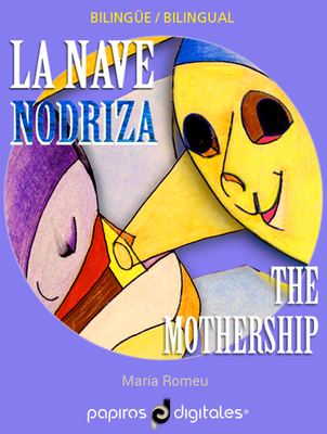 La nave nodriza / The Mothership. Kindle