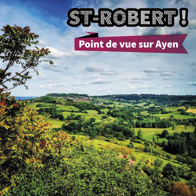 Saint-Robert // Point de vue sur Ayen