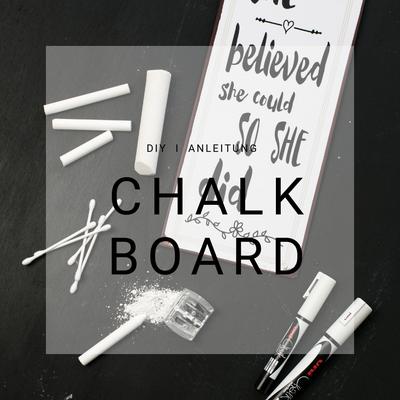 chalkboard selber machen, Kreide Tafel selber machen, DIY Blog, Kreativ Blog, Anleitung, Video, Schweiz,