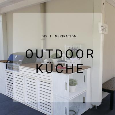 Outdoor Küche, DIY, selber bauen, Plan