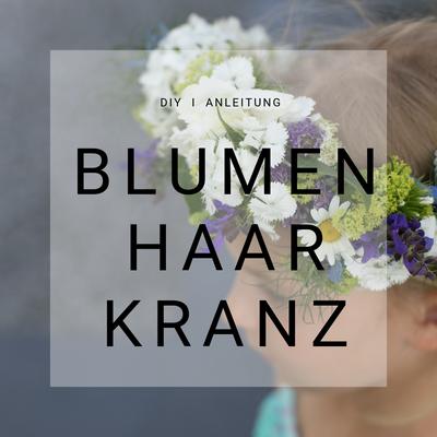Blumenhaarkranz, Blumen Kranz, selber machen, DIY Blumen Schmuck, Haar Schmuck
