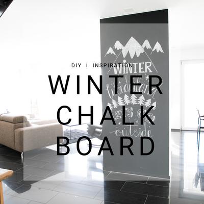 Winter, DIY, Chalk Board, Kreidetafel, Chalkboard, Berge, Mountains, Kreativ Blog