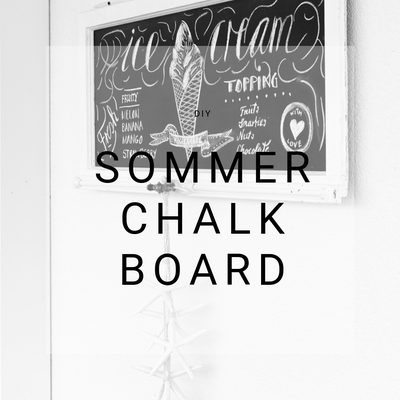 Sommer Chalkboard, DIY Blog, Schweiz, Inspiration, Eis Chalk Board, Glace Karte, Kreide Tafel