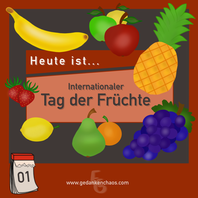 Internationaler Tag der Früchte
