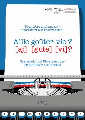 """Plakatentwurf, Wettbewerbsbeitrag für den Gestaltungswettbewerb der Frankfurter Buchmesse """"Willkommen Ehrengast"""" (2017), Thema: """"Francfort en français - Frankfurt auf Französisch"""""""