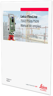 MANUAL DE USUARIO ESTACION TOTAL LEICA TS09