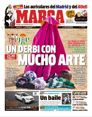 Portada en MARCA, edición impresa con motivo del derbi Sevilla - Betis. Fotografía de portada y de reportaje en páginas interiores. Reportaje de José Miguel Muñoz.
