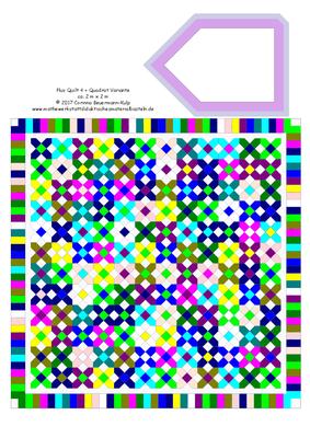 Das ist eine Plus Quilt Variante. Plus Quilt 4 + Quadrat Variante