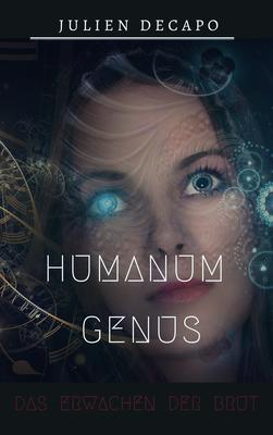 Humanum Genus - Das Erwachen der Brut