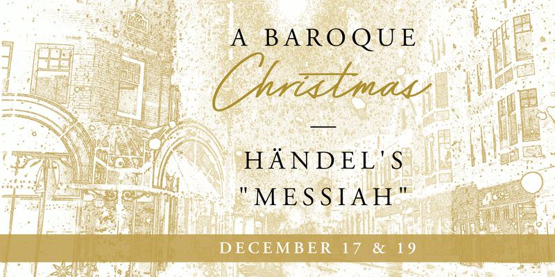 """A Baroque Christmas"" December 17 and 19"