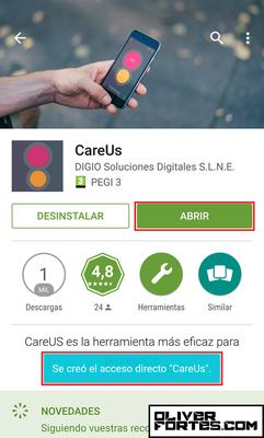 """Paso 3: Ya tienes instalada la aplicación CareUS, pulsa el botón """"abrir""""."""