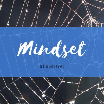 Mindset Pinnwand Pinterest Lieber frei Netzwerk freie Berater Coaches und Therapeuten