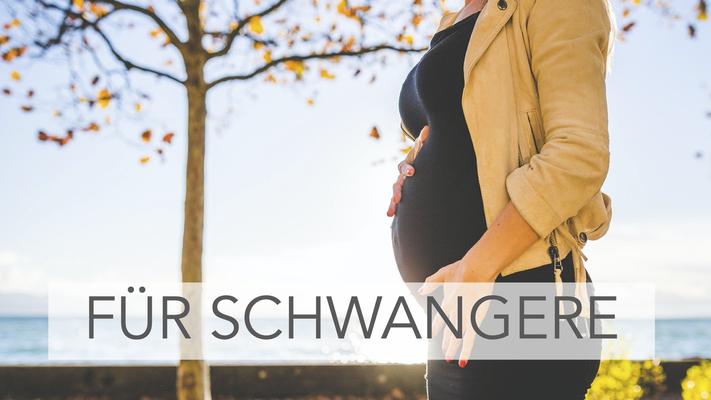 Für Schwangere