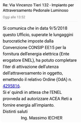 La mail del SIMU (Dipartimento Sviluppo Infrastrutture e Manutenzione Urbana) inviata al Comitato Via Tieri (16 maggio 2018) in cui si informa che è stato completato l'iter per la fornitura di energia elettrica all'attraversamento pedonale