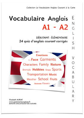 VOCABULAIRE ANGLAIS COURANT A1/A2