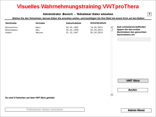 Patientenauswahlfenster VWT Stick - hier können Sie die Teilnehmer auswählen, um zu deren Entwicklungsverlauf zu kommen