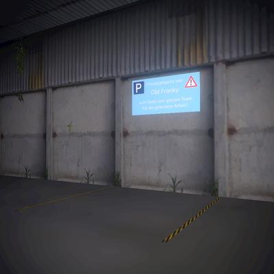 Die unübersehbare Hinweistafel markiert den neuen Parkplatz von OldFrank