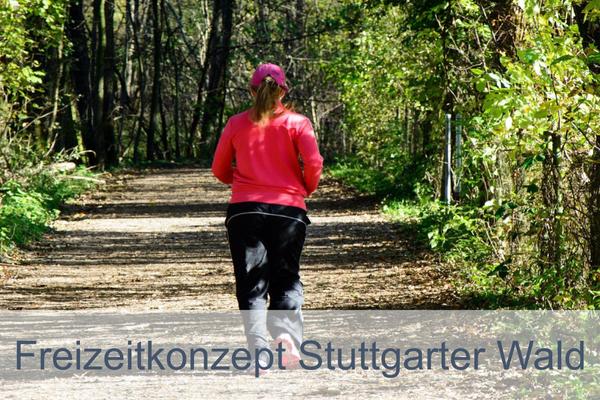 Freizeitkonzept Stuttgarter Wald