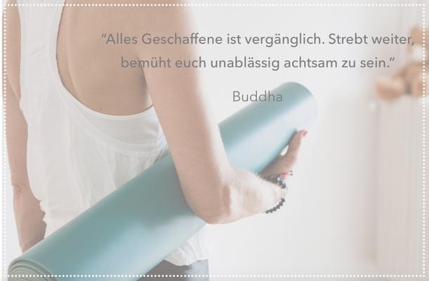 hello-balance: Alles Geschaffene ist vergänglich. Strebt weiter, bemüht euch unablässig achtsam zu sein. Buddha