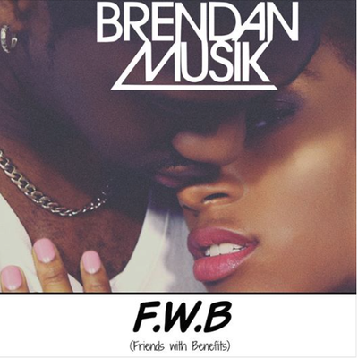 Brendan Musik - F.W.B