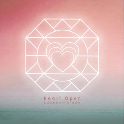 Soundembrace - Heart Open