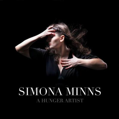 Simona Minns - A Hunger Artist