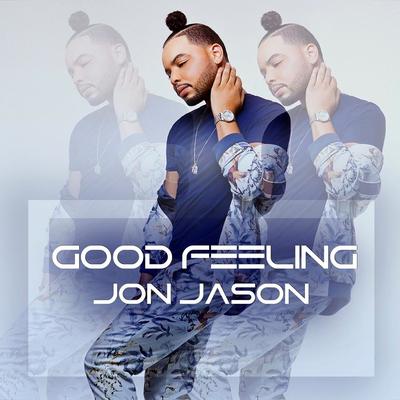 Jon Jason - Good Feeling
