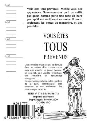 Vous êtes tous prévenus, comédie de Ludovic TIMON [4C]