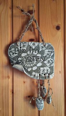 """Schild """"Bin im Garten"""""""