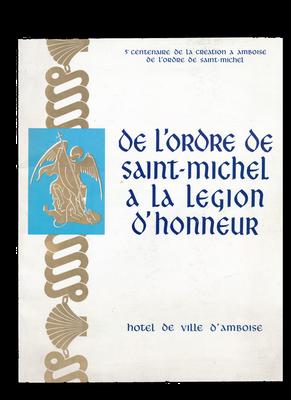 Katalog für die Ausstellung zum 500. Gründungstag des Ordens des Heiligen Michael, Amboise 1969
