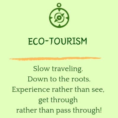 ecotourism and slow traveling