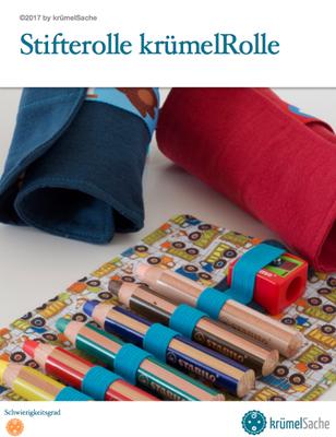 eBook krümelRolle - die Nähanleitung für eine Stifterolle / Etui / Mäppchen für dicke Kinderstifte