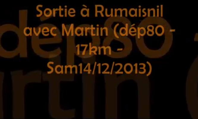 Vidéo, sortie à Rumaisnil avec Martin