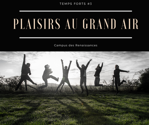 Eco gite Paris le Campus des Renaissances : plaisirs au grand air