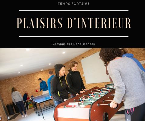 Eco gite Paris le Campus des Renaissances: plaisirs d'intérieur