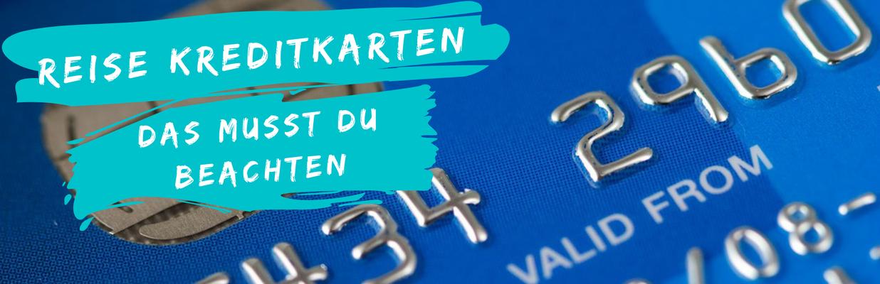 Der Travel Bloke Fernreise planen - Reise Kreditkarten