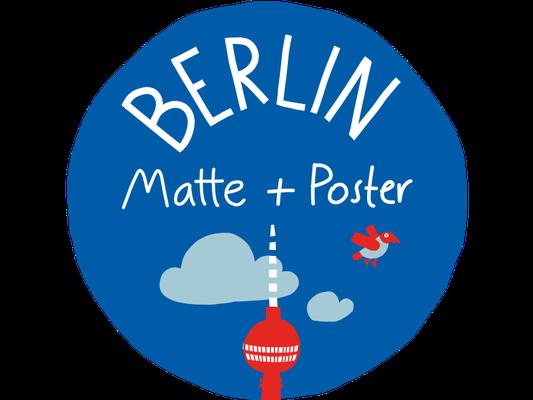 Matte und Poster Berlin