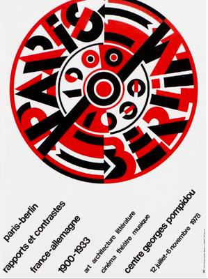 Roman CIESLEWICZ (1930-1996) Paris- Berlin , affiche originale pour l'exposition au centre Pompidou , 1978