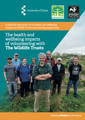 The Health and Wellbeing impacts of volunteering with The wildlife Trusts