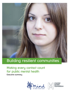 Building resilient communities. Making every contact count for public mental health